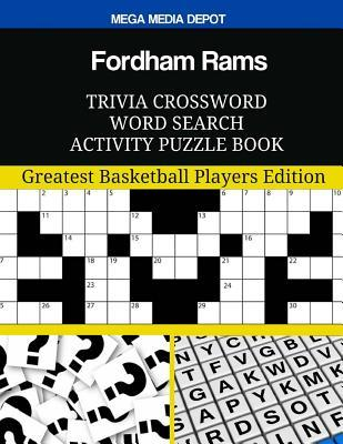 Fordham Rams Trivia Crossword Word Search Activity Puzzle Book: Greatest Basketball Players Edition