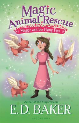 Maggie and the Flying Pigs (Magic Animal Rescue #4)