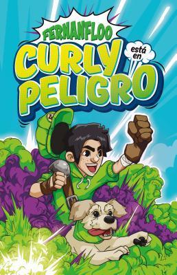 Curly Esta En Peligro / Curly Is in Danger