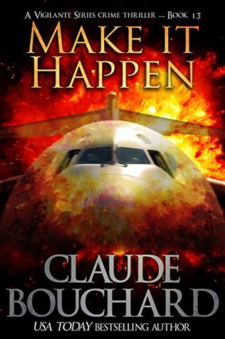 Make it Happen by Claude Bouchard