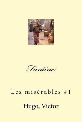 Fantine: Les Miserables #1