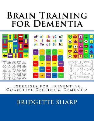 Brain Training for Dementia: Exercises for Preventing Cognitive Decline & Dementia