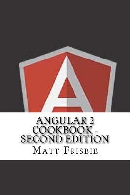 Angular 2 Cookbook - Second Edition