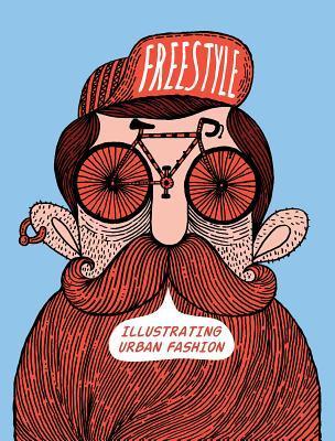 Freestyle: Illustrating Urban Fashion por Sandu Publishing