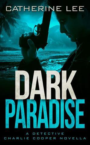 Dark Paradise (A Cooper & Quinn Mystery #4.5)
