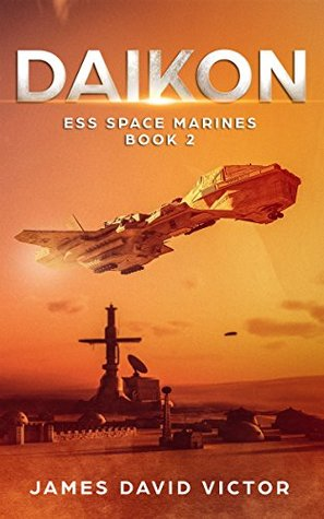 Daikon (ESS Space Marines #2)