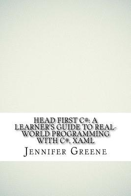 Head First C#: A Learner's Guide to Real-World Programming with C#, Xaml