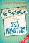 Pip Bartlett's Guide to Sea Monsters (Pip Bartlett, #3)