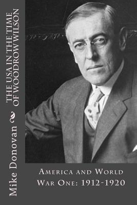 the significance of woodrow wilson in world war one