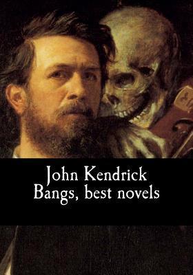 John Kendrick Bangs, Best Novels