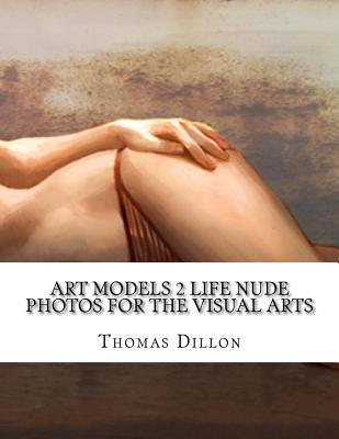 Art Models 2 Life Nude Photos for the Visual Arts