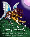 Fairy Dust by Elizabeth Laura Sutton