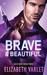 Brave & Beautiful by Elizabeth Varlet