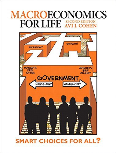 Macroeconomics for Life: Smart Choices for All? (2nd Edition)