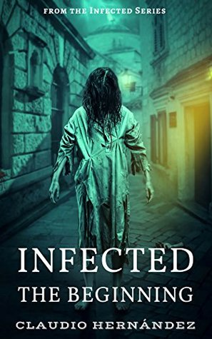 Infected: The Beginning