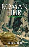 The Roman Heir by Zara Altair