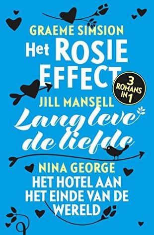 Het Rosie effect / Lang leve de liefde / Het hotel aan het einde van de wereld