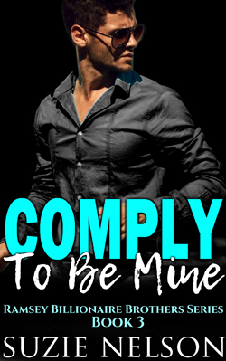 Comply to Be Mine (Ramsey Billionaire Brothers #3)