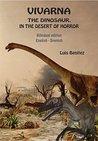 Vivarna, the dinosaur, in the desert of horror by Luis Benítez