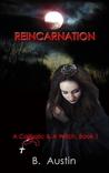 Reincarnation (A Catholic and a Witch Trilogy #1)