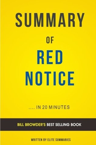 Summary of Red Notice: by Bill Browder   Includes Analysis