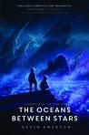 The Oceans betwee...