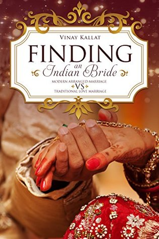 Bollywood Style : Finding An Indian Bride: Modern arranged marriage vs Traditional love marriage (My Secret Diaries)