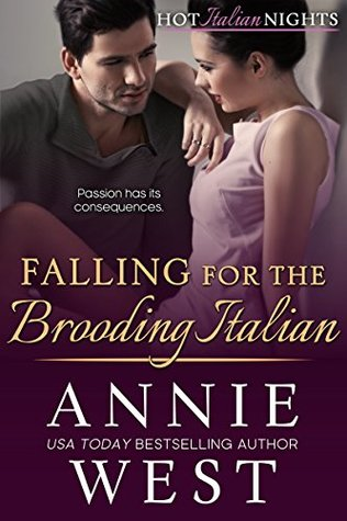 Falling for the Brooding Italian by Annie West