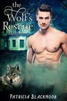 The Wolf's Rescue (The Wolf's Peak Saga, #7)