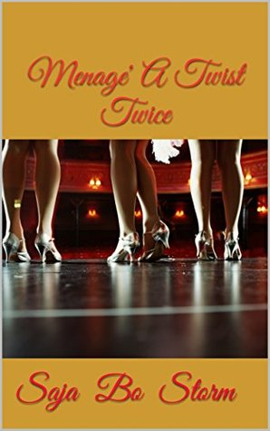 Menage' A Twist Twice (A Twisted Trysts Re-Twisted Duet Book 7)