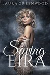Saving Eira by Laura Greenwood