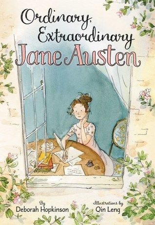 Ordinary, Extraordinary Jane Austen by Deborah Hopkinson