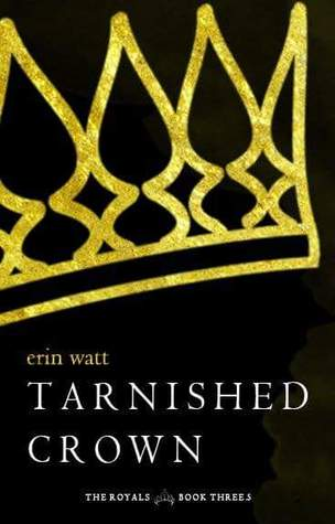 Tarnished Crown by Erin Watt (The Royals #3.5)
