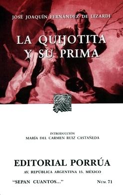 La Quijotita y su prima (Sepan Cuantos, #71)