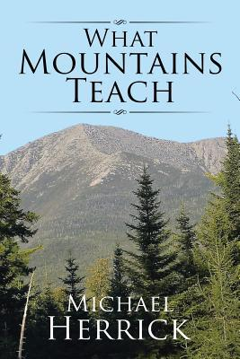 What Mountains Teach