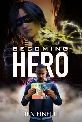 Becoming Hero by Jen Finelli