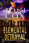 Elemental Betrayal (Elemental Trilogy, #2)