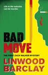 Bad Move by Linwood Barclay