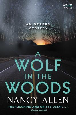 A Wolf in the Woods (Ozarks Mysteries, #4)