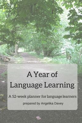 A Year of Language Learning by Angelika Davey
