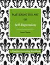 Mastering the Art of Self-Expression