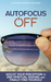 Autofocus Off by Stephen Monroe Williams