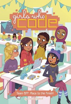 Team BFF: Race to the Finish! (Girls Who Code #2)