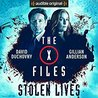 The X-Files: Stolen Lives (X-Files, #2)