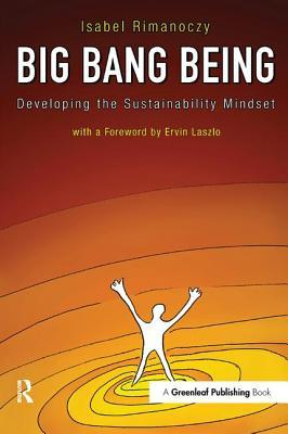 Big Bang Being: Developing the Sustainability Mindset