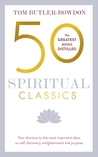 50 Spiritual Classics, Second Edition by Tom Butler-Bowdon