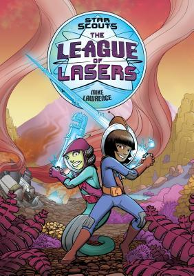 The League of Lasers (Star Scouts, #2)