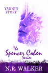 Yanni's Story (Spencer Cohen, #4)