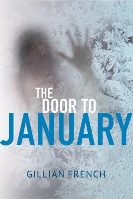 Resultado de imagem para French, Gillian – The Door to January