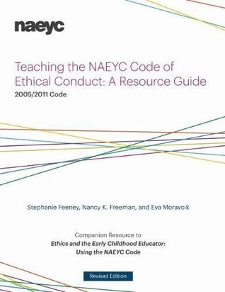 Teaching the Naeyc Code of Ethical Conduct: A Reso...